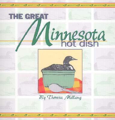 The-Great-Minnesota-Hot-Dish-9781885061256